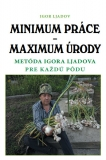 Minimum práce - Maximum úrody